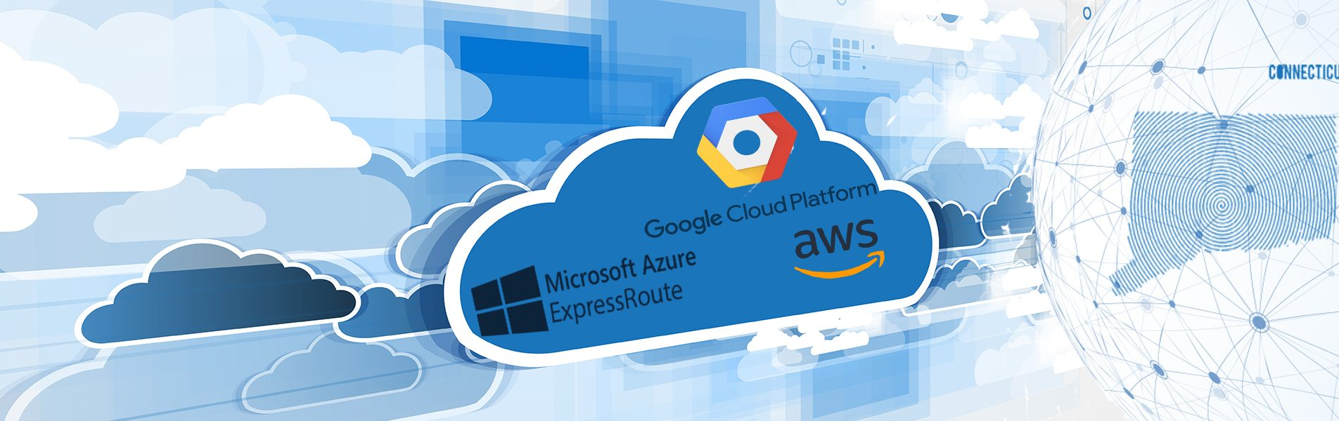 Cloud connect graphic, image of a cloud with Google Cloud Platform logo, Microsoft Azure ExpressRoute logo, and AWS logo